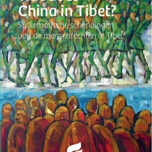 ICT Rapport: Wat doet China in Tibet?