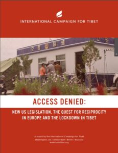 Access Denied: New US legislation, the quest for reciprocity in Europe and the lockdown in Tibet